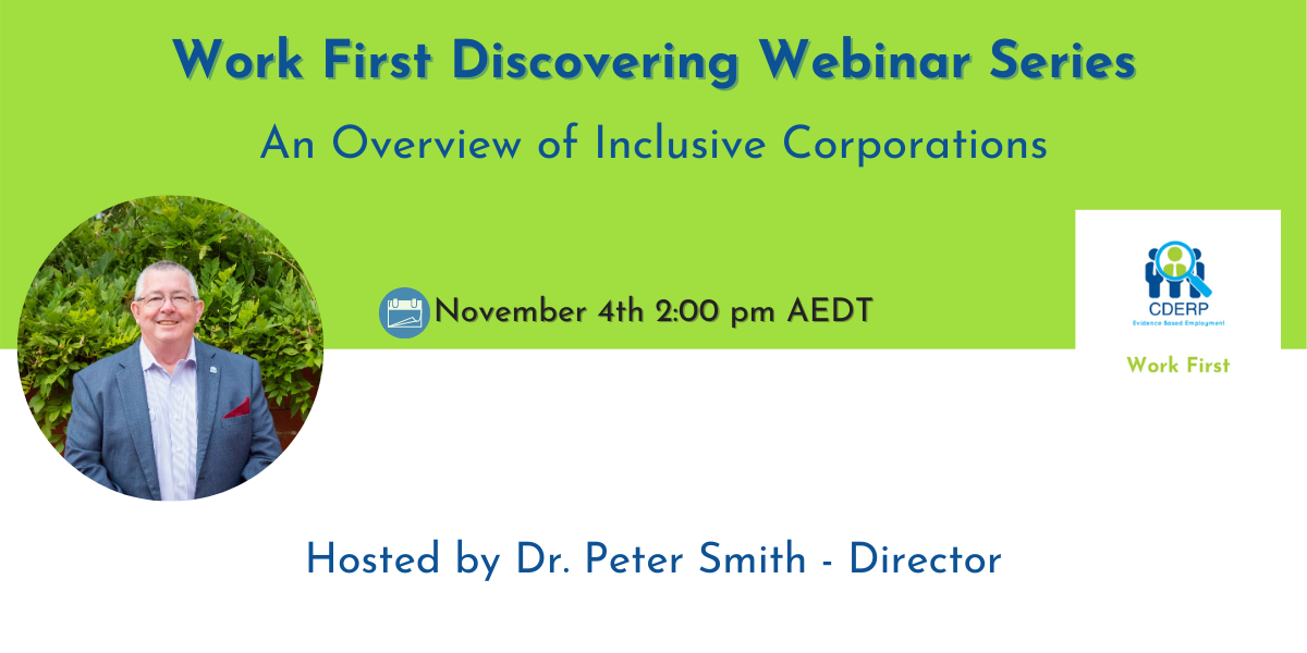 Dr. Peter Smith, Work First Webinar, CDERP, Centre for DIsability Employment research and practice