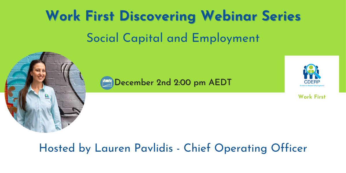 Lauren Pavlidis, Social Capital and Employment, Work First Webinar Series, Social Capital and Employment